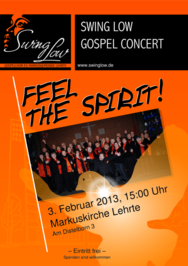 "Konzertplakat ""Feel the Spirit"", Gospelchor Swing Low, Lehrte, 2013"